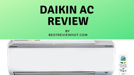 daikin ac review