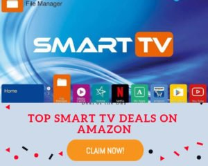 Top Smart TV Deals on Amazon