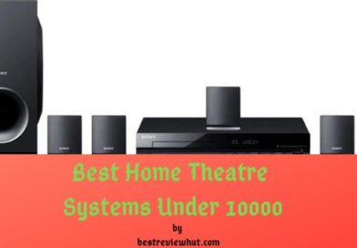 best home theatre systems under 10000