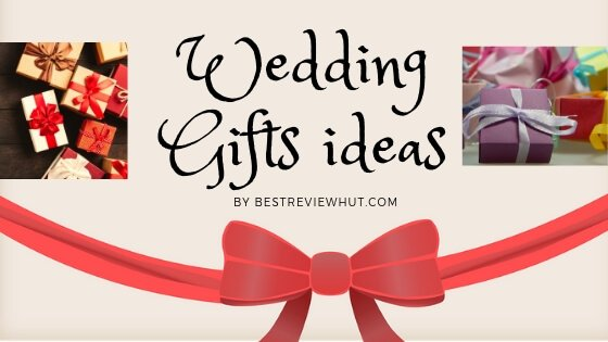 Best Wedding Gifts For Indian Bride 17 Unique Gift Ideas