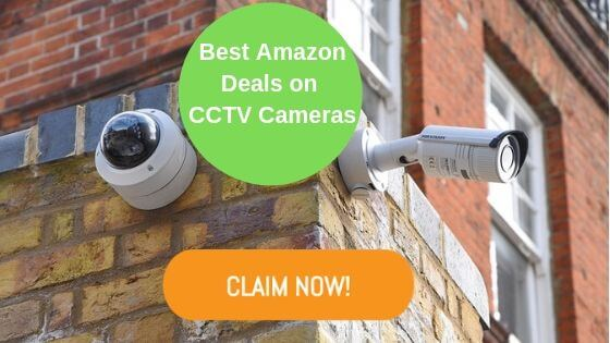 Best Deals on CCTV Cameras