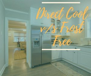 Direct Cool v_s Frost Free