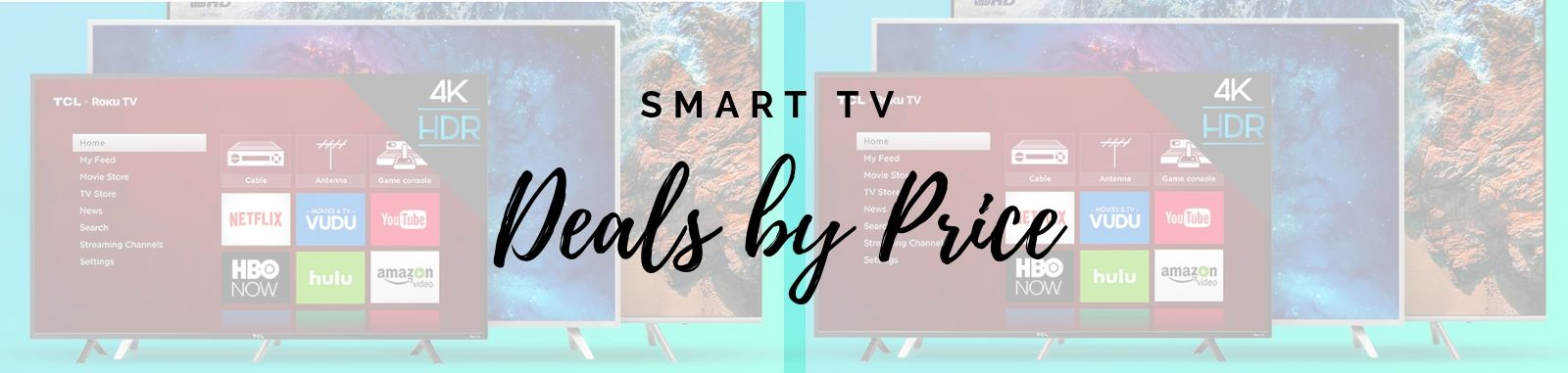 Smart tv deals by price